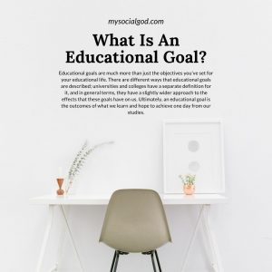 What Is An Educational Goal What YOU Need To Know