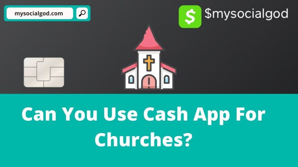 can you use cash app for churches
