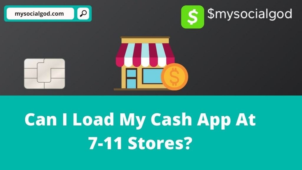 can i load my cash app at 711