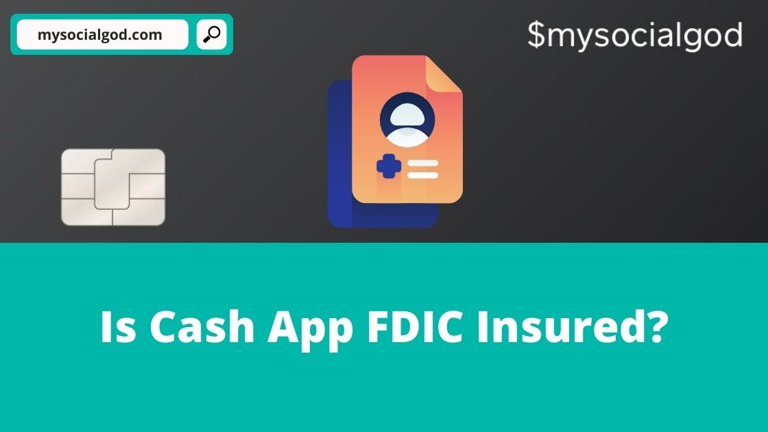 Is Cash App FDIC Insured