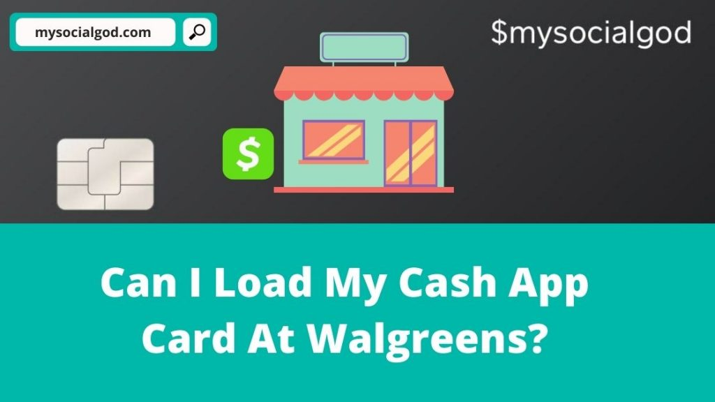 can i load my cash app card at walgreens