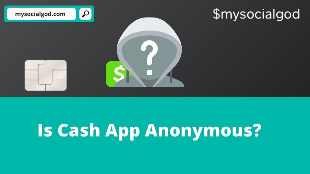 is cash app anonymous