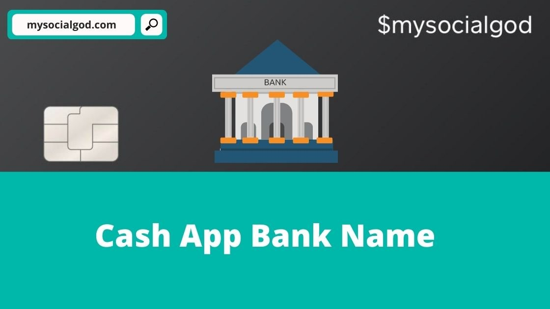 cash app bank name