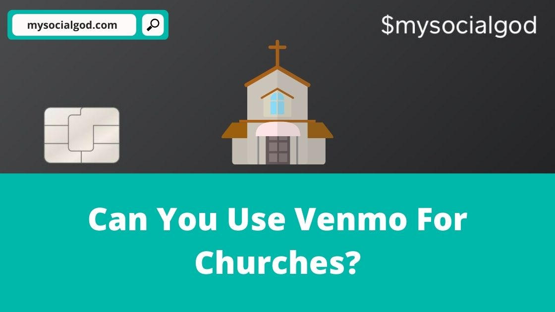 Can You Use Venmo For Churches