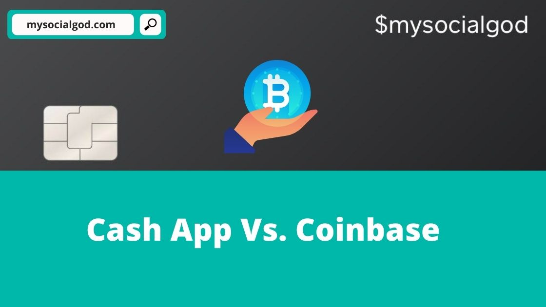 Cash App Vs. Coinbase