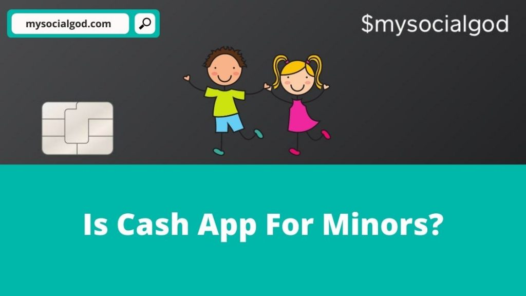 Is Cash App For Minors