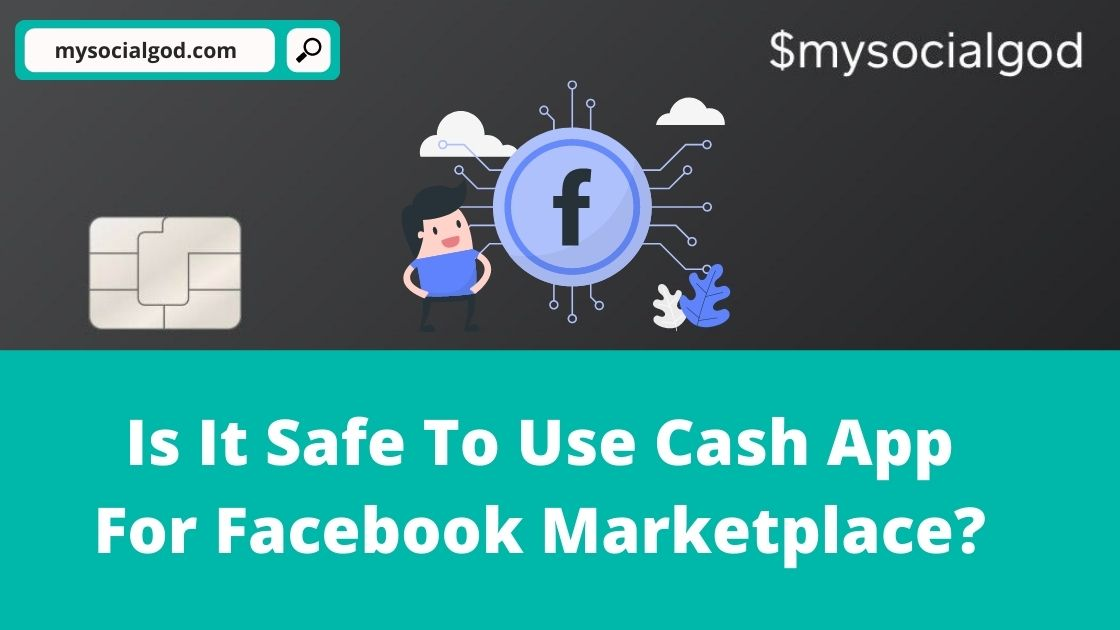 Is It Safe To Use Cash App For Facebook Marketplace?