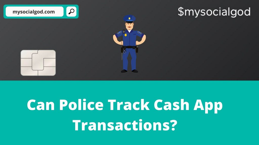 Can Police Track Cash App
