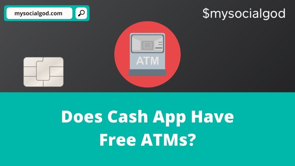Does Cash App Have Free ATMs