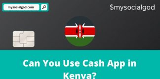 Can You Use Cash App in Kenya