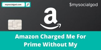 Amazon Charged Me For Prime Without My Permission