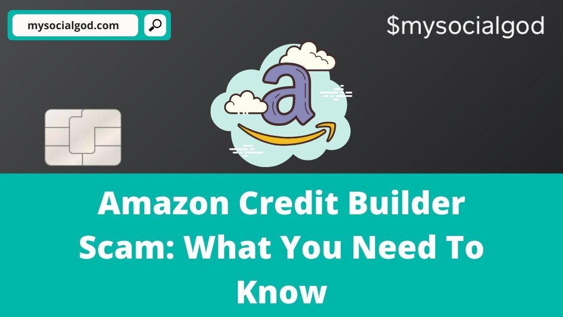Amazon Credit Builder Scam