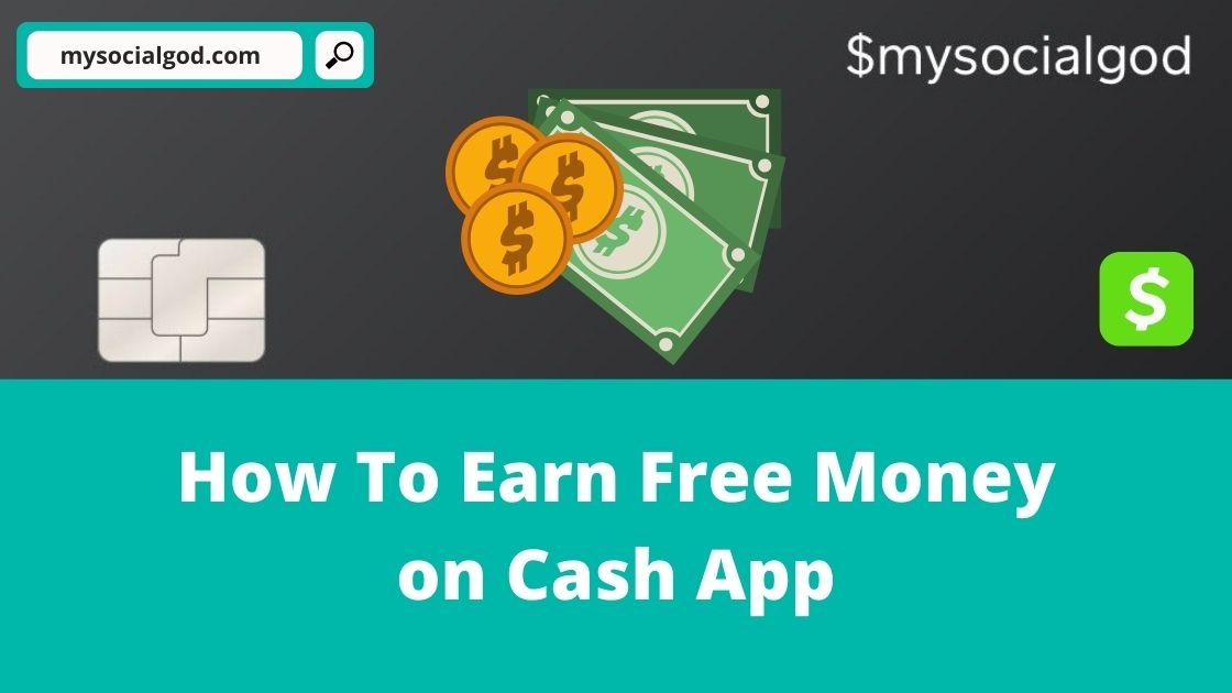 How To Earn Free Money on Cash App